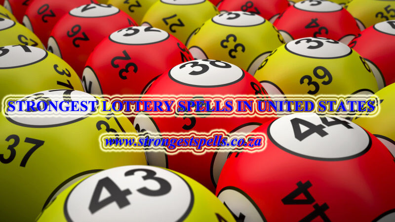Strongest lottery spells in United States