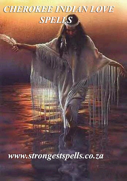 Cherokee Indian love spells