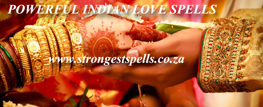 Powerful Indian love spells