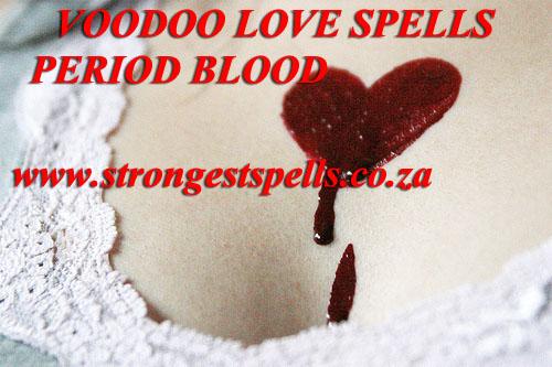 Voodoo love spells period blood
